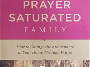 Prayer Saturated Family | Step-by-Step Guide