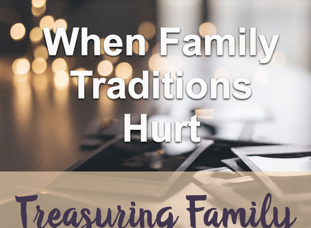 When Family Traditions Hurt