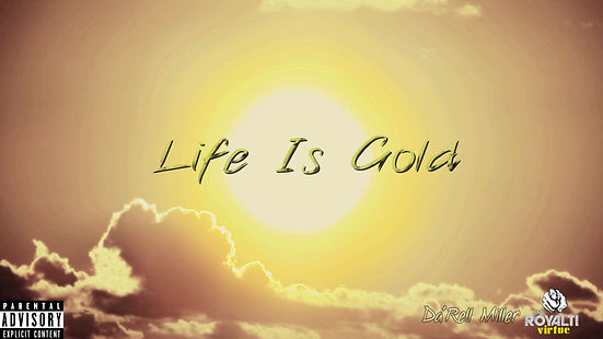 Life Is Gold Album Cover 4.jpg