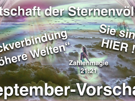 September Vorschau, Mondenergien & Sternenvölker
