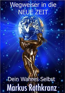 Cover_Wegweiser_Neue_Zeit-Wahres_Selbst.