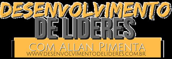 Desenvolvimento de Líderes com Allan Pimenta