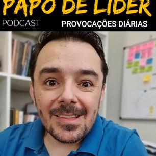 Papo de Líder 136 - PROVOCAÇÕES - RÓTULOS (16/09)