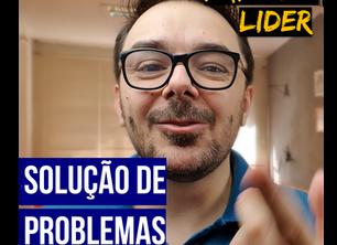 Papo de Líder 137 -Solução de problemas
