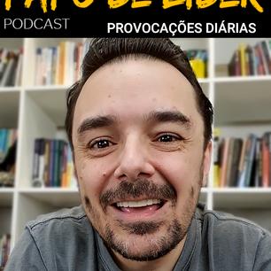 Papo de Líder 139 - PROVOCAÇÕES - SETEMBRO AMARELO (18/09)