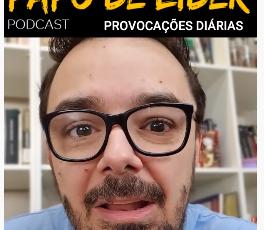 Papo de Líder 148 - PROVOCAÇÕES - O dilema das redes sociais (30/09)