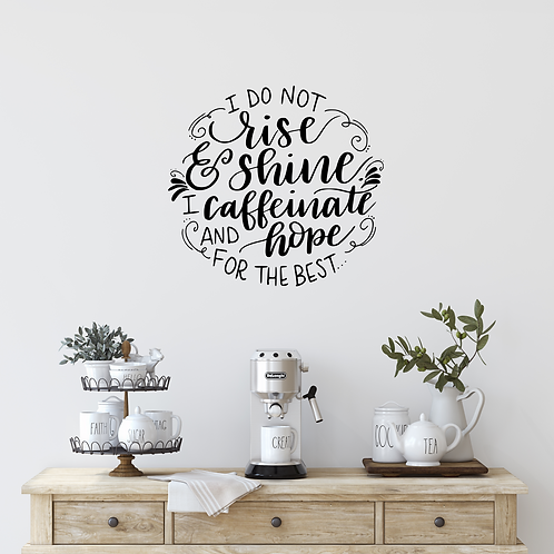 Rise and Shine wall decal