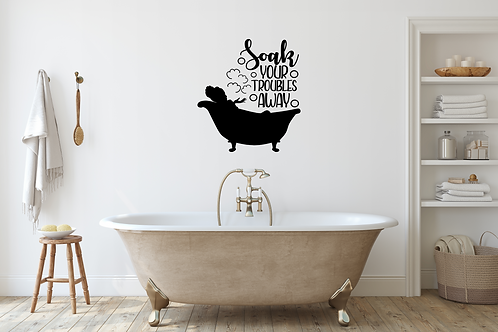 Soak Your Troubles bath wall decal