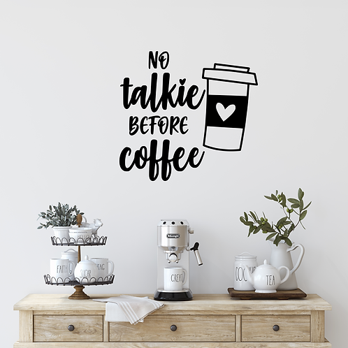 No Talkie Before Coffee wall decal