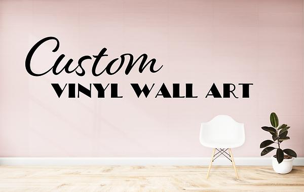 custom vinyl lettering quote saying wall art