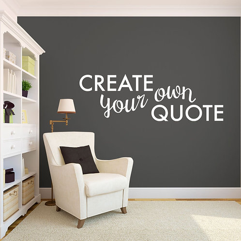 Custom Wall Decal, Create Your Own Wall Quotes Decal in a Handwritten Font