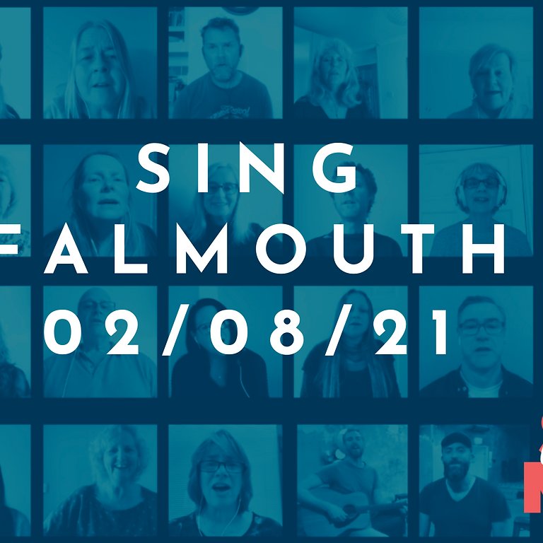 Sing Falmouth - Monday 2nd August