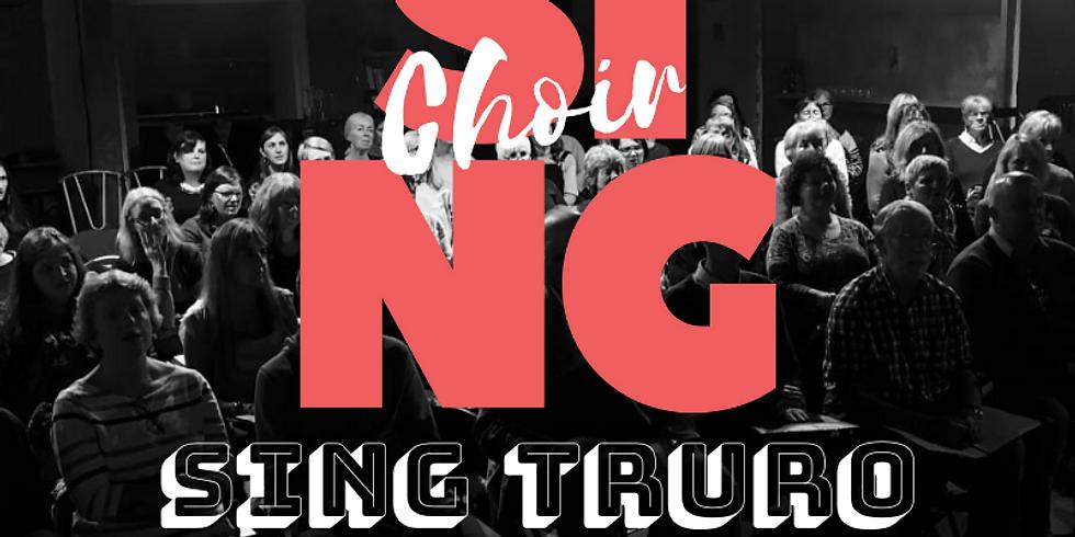 Sing Truro 22nd July