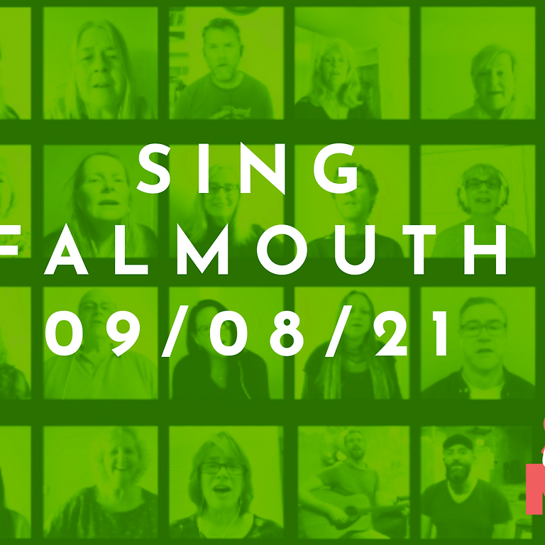 Sing Falmouth - Monday 9th August