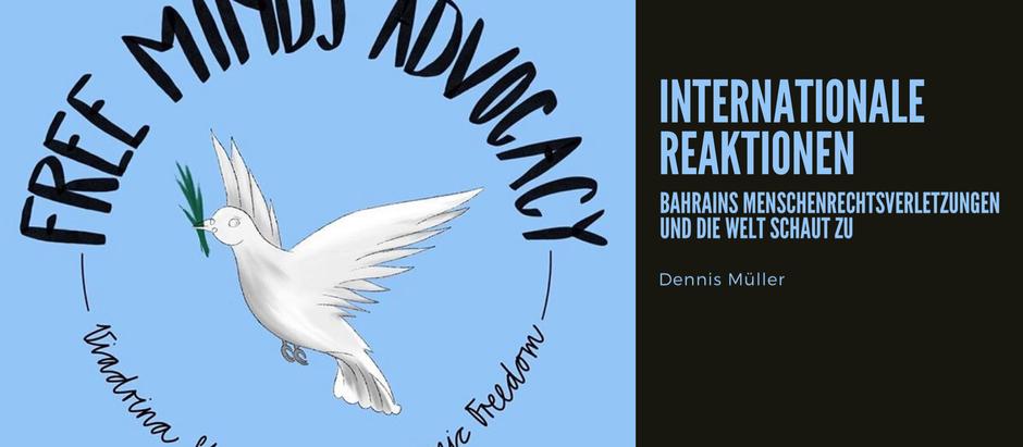 Internationale Reaktionen — Bahrains Menschenrechtsverletzungen und die Welt schaut zu