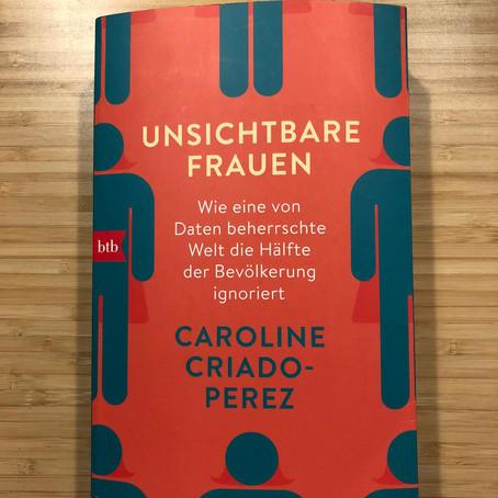 Büchertipp 1: Invisible Women/Unsichtbare Frauen