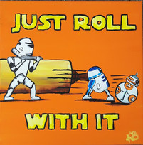 Just Roll with It.jpg