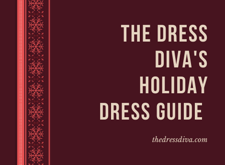 The Dress Diva's Holiday Dress Guide