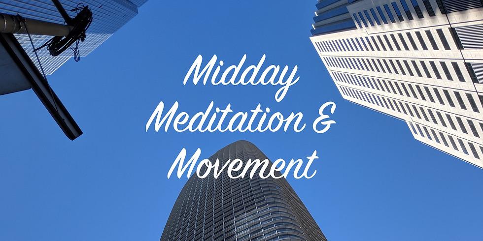 Midday Meditation & Movement