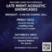 Chapel Hill Late Night Showcase Schedule