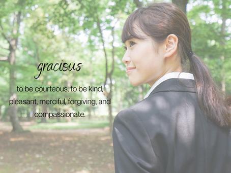 Thursday, November 5th - Becoming More Gracious