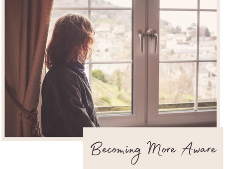 Monday, September 13th - Becoming More Aware