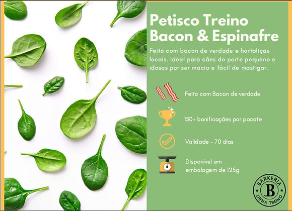 PETISCO TREINO DE BACON, ESPINAFRE E CHUCHU - 125G