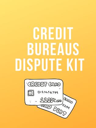Credit Bureau Dispute Kit (Charge-Offs+More)