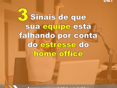 3 sinais de que sua equipe está falhando por conta do estresse do home office
