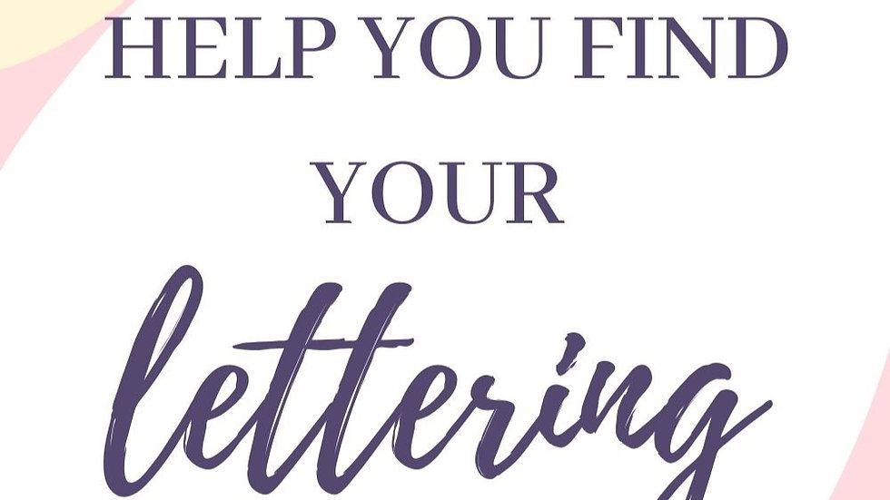 5 hacks to finding your lettering style