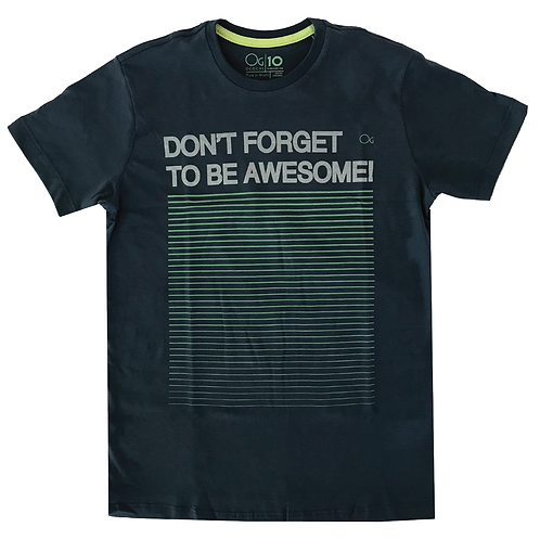 Blusa Don't Forget to Be Awesome