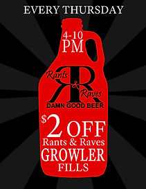 $2 off Rants & Raves Brewery Growler Fills Every Thursday