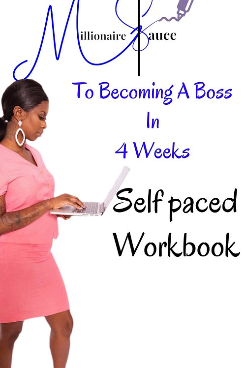 The Millionaire Sauce To Becoming A boss (All 4 week)