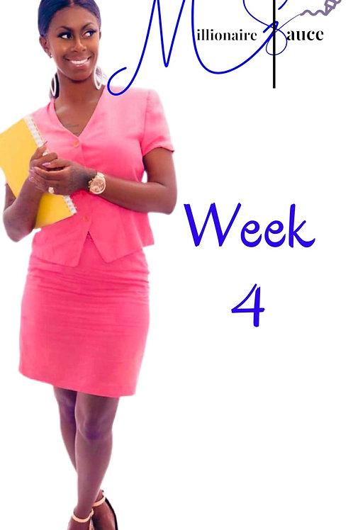 Millionaire Sauce (week 4)