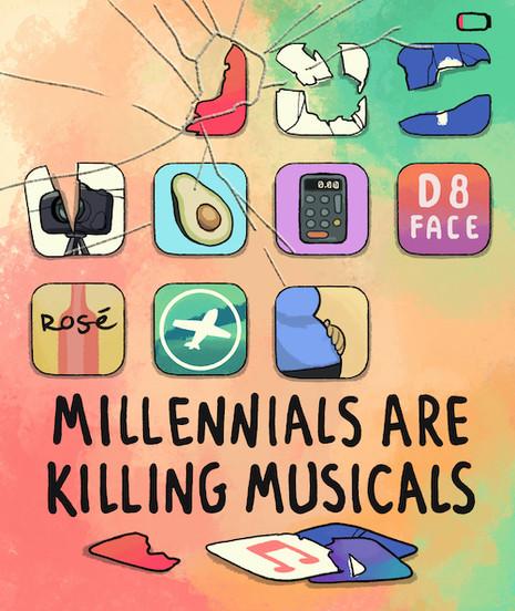 Millennials Are Killing Musicals