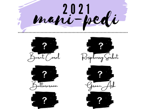 Picking the Perfect Spring 2021 Manicure/Pedicure Color