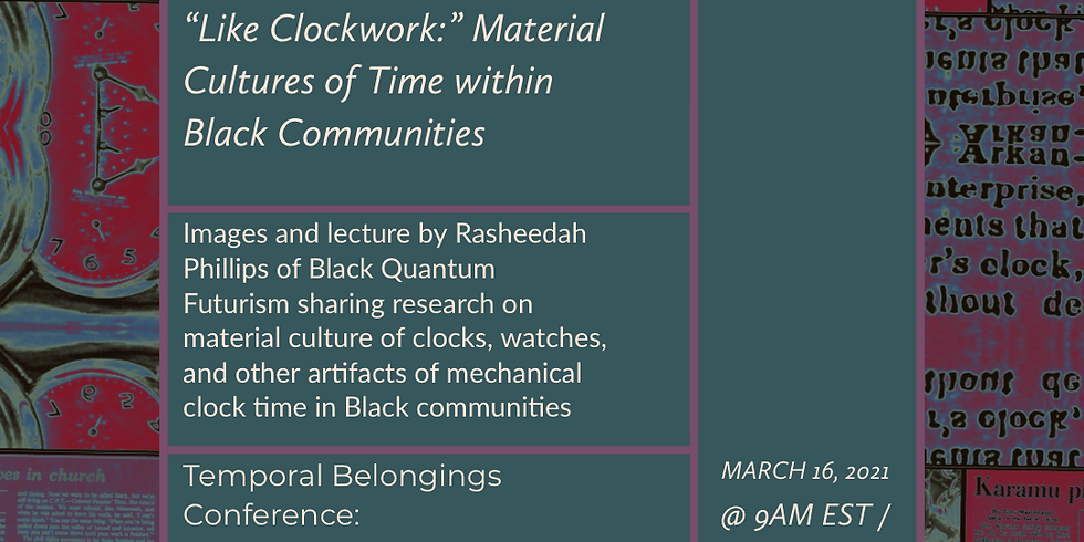 Talk + Short Films: Like Clockwork: Material Cultures of Time within Black Communities