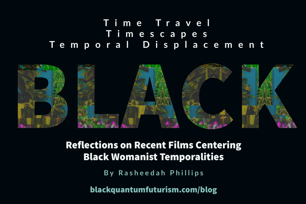 'Black Timescapes, Time Travel + Temporal Displacement' 2020 Rasheedah Phillips