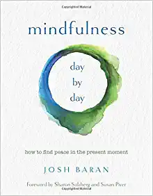 """""""Mindfulness Day by Day"""""""