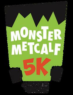 Monster Metcalf 5K
