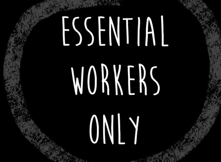 We are now closed to all but Essential Workers.