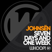 JOHNSEN SEVEN DAYS AND ONE WEEK