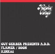FLAMER / SOON - GUY GERBER