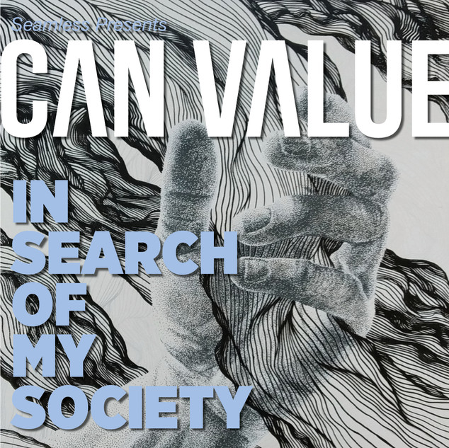 IN SEARCH OF MY SOCIETY - CAN VALUE