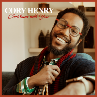 Cory Henry (Culture Collective Records)