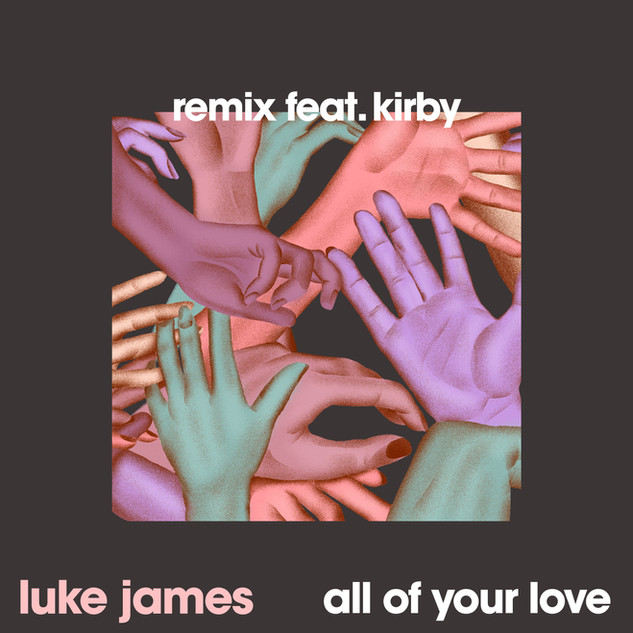 Luke James - All of Your Love Feat. Kirby - remix (Culture Collective Records)