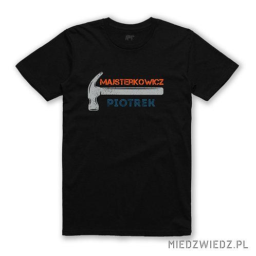 koszulka - DLA MAJSTERKOWICZA