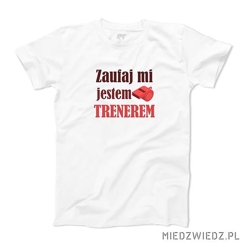 Koszulka - ZAUFAJ TRENEROWI