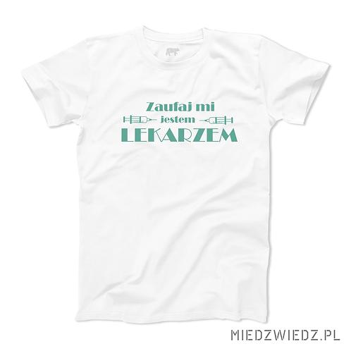 Koszulka - ZAUFAJ LEKARZOWI