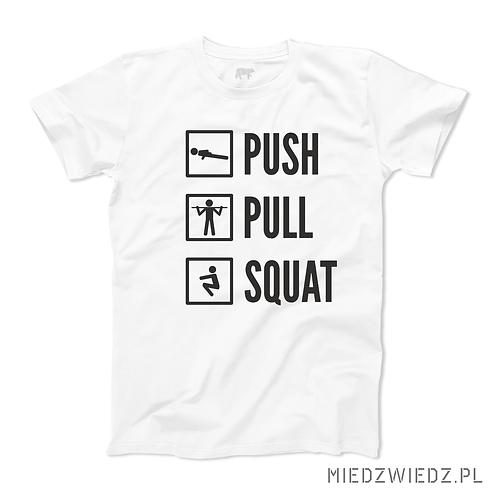 Koszulka - PUSH PULL SQUAT